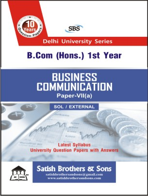 SOL/ External B.Com Hons 1st Business Communication Previous Year, Solved Question Paper
