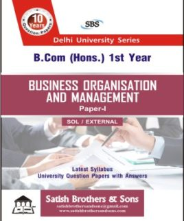 SOL/External B.com Hons 1st Year Business Organisation Management Previous year, Solved question Paper