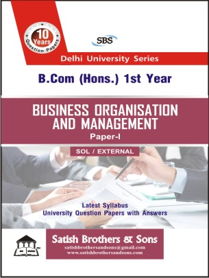 SOL/External B.com Hons 1st Business Organisation Management Previous year, Solved question Paper