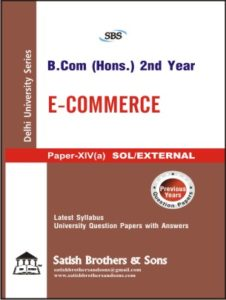 SOL/External B. Com Hons 2nd Year E-Commerce Previous Year, Solved Question Paper
