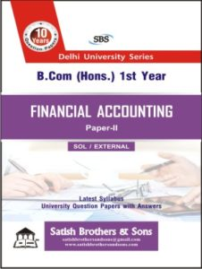 SOL/ External B.com hons 1st Financial Accounting previous Year, Solved Question Paper