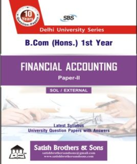 SOL/ External B.com hons 1st Year Financial Accounting previous Year, Solved Question Paper