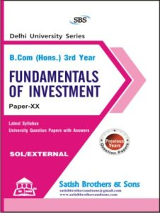 SOL/External B. Com Hons Investment Fundamentals 3rd Previous Year, Solved Question Paper