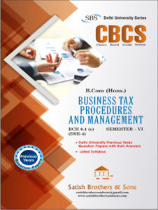 DU B.Com Hons 6th Sem Business Tax Procedures, Management Previous Year, Solved Question paper