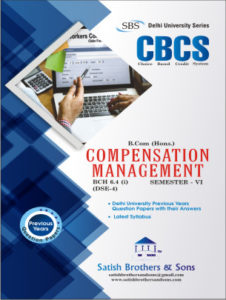 Du B.Com. Hons 6th Sem Compensation Management Previous Year, Solved Question Paper