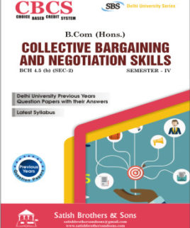 DU B.Com Hons Collective Bargaining & Negotiation Skill Previous Year solved Question Paper