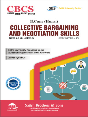 DU B.Com. Hons IV Sem Collective Bargaining & Negotiation Skill Previous, Solved Question Paper