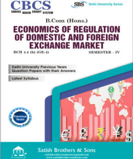 DU B.Com. (Hons.) 4th Sem Economics Regulation of Domestic & Foreign Exchange Market Previous Year Solved Question Paper